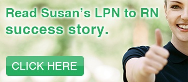 Read Susan's LPN to RN Success Story